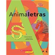 Animaletras by Palacios, Francisca; Oviedo, Alejandra, 9780545642217