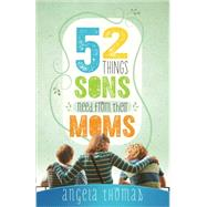 52 Things Sons Need from a Mom by Thomas, Angela, 9780736952217