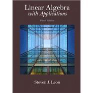 Linear Algebra with Applications by Leon, Steven J., 9780321962218