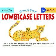 Grow to Know Lowercase Letters by Kumon, 9781941082218