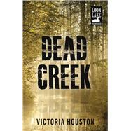 Dead Creek by Houston, Victoria, 9781440582219