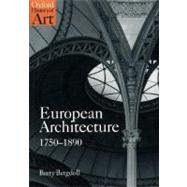 European Architecture 1750-1890 by Bergdoll, Barry, 9780192842220