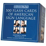 Barron's 500 Flash Cards of American Sign Language by Poor, Geoffrey S., 9780764162220