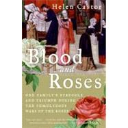 Blood and Roses by Castor, Helen, 9780007162222