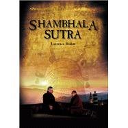 Shambhala Sutra by Brahm, Laurence, 9780892542222