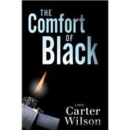 The Comfort of Black by Wilson, Carter, 9781608092222