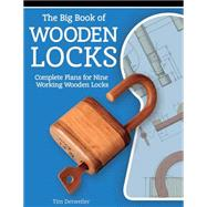 The Big Book of Wooden Locks by Detweiler, Tim, 9781610352222