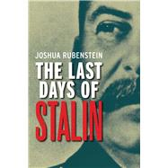 The Last Days of Stalin by Rubenstein, Joshua, 9780300192223