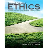 Business & Professional Ethics by Brooks, Leonard J.; Dunn, Paul, 9781285182223
