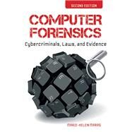 Computer Forensics: Cybercriminals, Laws and Evidence by Maras, Marie-Helen, Ph.D., 9781449692223