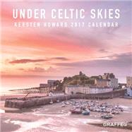 Under Celtic Skies 2017 Calendar by Howard, Kersten, 9781910862223