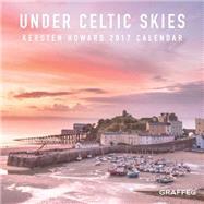 Under Celtic Skies 2017 Calendar by Howard, Kersten, 9781910862223