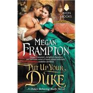 Put Up Your Duke by Frampton, Megan, 9780062352224