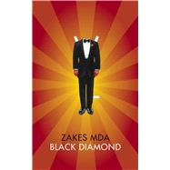Black Diamond by Mda, Zakes, 9780857422224