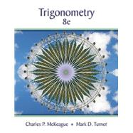 Trigonometry by McKeague, Charles P.; Turner, Mark D., 9781305652224