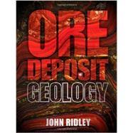 Ore Deposit Geology by Ridley, John, 9781107022225