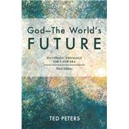 God - the World's Future by Peters, Ted, 9781451482225