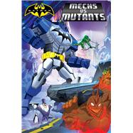Mechs Vs Mutants by Korte, Steve (ADP), 9781481492225