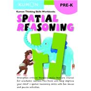 Spatial Reasoning, Pre-K by Kumon, 9781941082225