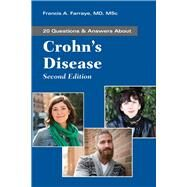 20 Questions & Answers About Crohn's Disease by Farraye, Francis A., M.D., 9781284142228