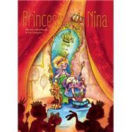 Princess Nina by Achterbergh, Marlise; Compiet, Iris, 9781605372228