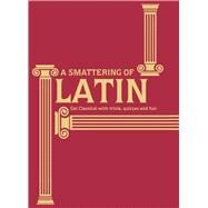 A Smattering of Latin by James, Simon R. H., 9781911042228