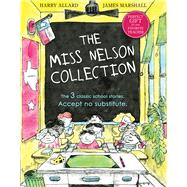 The Miss Nelson Collection by Allard, Harry; Marshall, James, 9780544082229