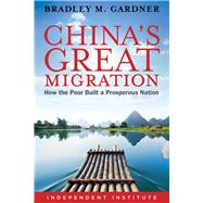 China's Great Migration by Gardner, Bradley M., 9781598132229