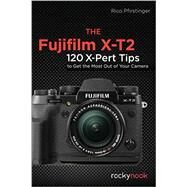 The Fujifilm X-T2 by Pfirstinger, Rico, 9781681982229