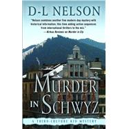 Murder in Schwyz by Nelson, D.-L., 9781432832230