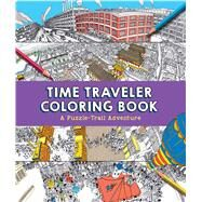 Time Traveler Coloring Book by Sterling Children's, 9781454922230