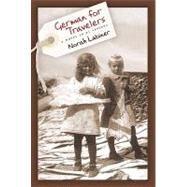 German for Travelers by Labiner, Norah, 9781566892230
