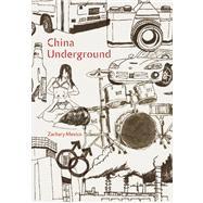 China Underground by Mexico, Zachary, 9781593762230