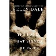 The Hand That Signed the Paper by Dale, Helen, 9781925642230