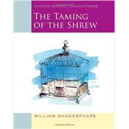 The Taming of the Shrew Oxford School Shakespeare by Shakespeare, William; Gill, Roma, 9780198392231