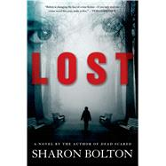 Lost by Bolton, Sharon; Bolton, S. J., 9781250042231