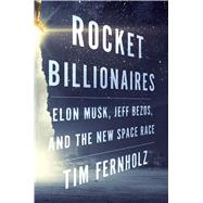 Rocket Billionaires by Fernholz, Tim, 9781328662231