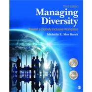 Managing Diversity: Toward a Globally Inclusive Workplace by Mor Barak, Michalle E., 9781452242231