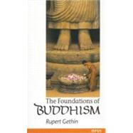 The Foundations of Buddhism by Gethin, Rupert, 9780192892232