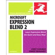 Microsoft Expression Blend 2 for Windows Visual QuickStart Guide by Schuman, Corey; Reinhardt, Robert, 9780321412232