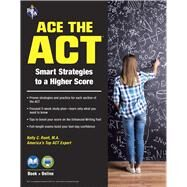 Ace the ACT by Roell, Kelly C., 9780738612232