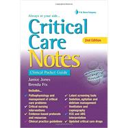 Critical Care Notes: Clinical Pocket Guide by Jones, Janice, Ph.D., RN, 9780803642232