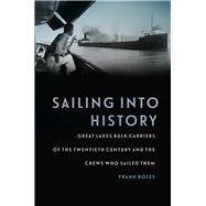 Sailing into History by Boles, Frank, 9781611862232