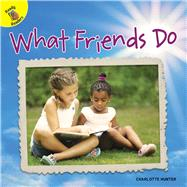 What Friends Do by Hunter, Charlotte, 9781641562232
