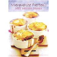 Marguerite Patten's Best British Dishes by Patten, Marguerite, 9781906502232