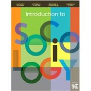 Introduction to Sociology by Giddens, Anthony; Duneier, Mitchell; Appelbaum, Richard P.; Carr, Deborah, 9780393922233