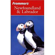 Frommer's<sup>�</sup> Newfoundland and Labrador by Dawn Chafe; Doreen Pendgracs, 9780470832233