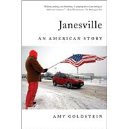 Janesville An American Story by Goldstein, Amy, 9781501102233
