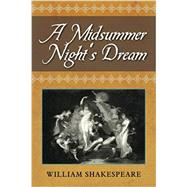 A Midsummer Nights Dream by William Shakespeare, 9781619492233
