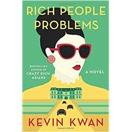 Rich People Problems by KWAN, KEVIN, 9780385542234